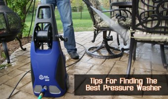 Tips For Finding The Best Pressure Washer