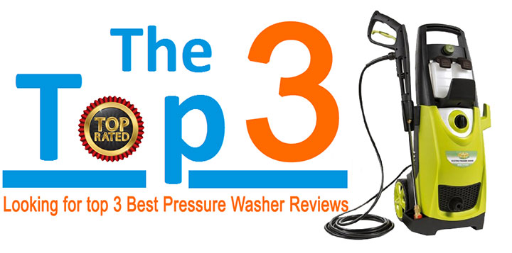 Looking for top 3 Best Pressure Washer Reviews