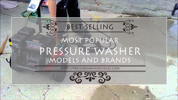 Most Popular Power Washer Models and Brands