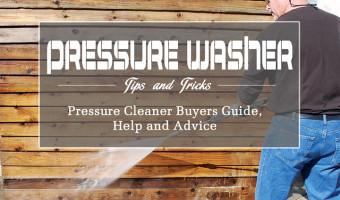 Pressure Washer Buying Guide, Tips and Tricks