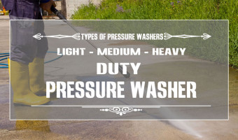 Light, Medium and Heavy Duty Pressure Washers