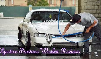 Objective Pressure Washer Reviews