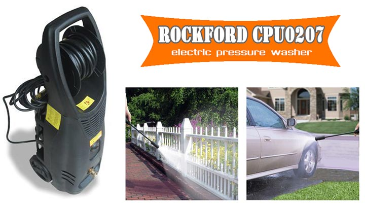 Rockford CPU0207 Electric Pressure Washer Review