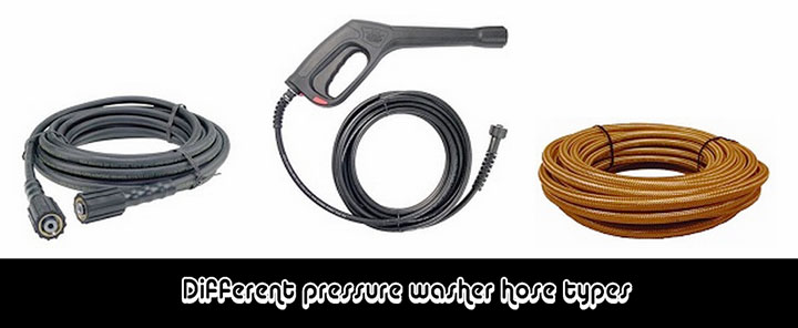 Different pressure washer hose types