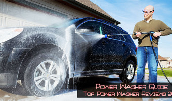 Power Washer Guide – Top Power Washer Reviews 2018