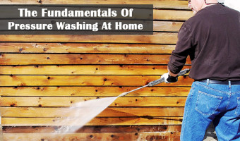 The Fundamentals Of Pressure Washing At Home