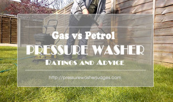 Gas or Petrol Pressure Washer Ratings and Advice