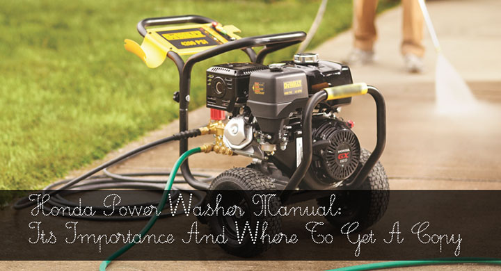 Honda-Power-Washer-Manual---Its-Importance-And-Where-To-Get-A-Copy